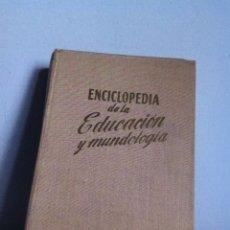 Enciclopedias de segunda mano: ENCICLOPEDIA DE LA EDUCACIÓN Y MUNDOLOGIA ED. GASSO 1959. Lote 148543221