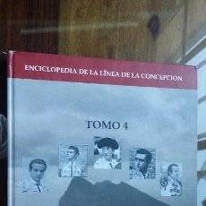 Enciclopedias de segunda mano: LOS TOROS EN LA LINEA DE LA CONCEPCIÒN, TOMO 4 JUAN JOSÈ PEINADO PEREZ. Lote 148778598