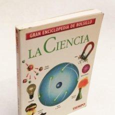 Enciclopedias de segunda mano: GRAN ENCICLOPEDIA DE BOLSILLO Nº 4 - LA CIENCIA - TIEMPO Y CENTRAL HISPANO. Lote 150017662