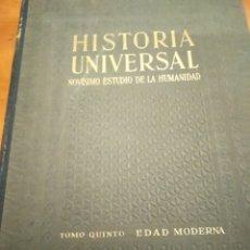 Livres d'occasion: HISTORIA UNIVERSAL. NOVÍSIMO ESTUDIO DE MA HUMANIDAD. TOMO V: EDAD MODERNA. Lote 151000494