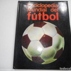 Enciclopedias de segunda mano: ENCICLOPEDIA MUNDIAL DEL FÚTBOL.VOL. 6. UN FENÓMENO DE MASAS Y92779. Lote 153651742