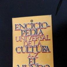 Enciclopedias de segunda mano: ENCICLOPEDIA UNIVERSAL DE LA CULTURA. EL MUNDO. Lote 154412390