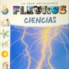 Enciclopedias de segunda mano: LA GRAN ENCICLOPEDIA FLEURUS CIENCIAS. Lote 155522058
