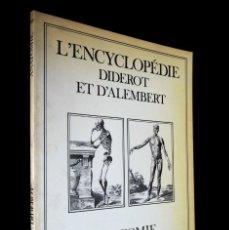 Enciclopedias de segunda mano: L'ENCYCLOPEDIE DIDEROT ET D'ALAMBERT. ANATOMIE. INTER LIVRES. 1994.. Lote 155782346