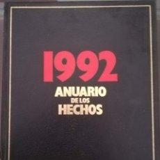 Enciclopedias de segunda mano: ANUARIO DE LOS HECHOSS 1991 - 1992. Lote 155922890