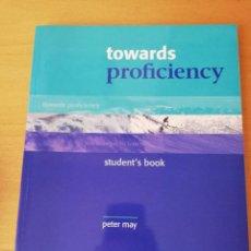 Enciclopedias de segunda mano: TOWARDS PROFICIENCY. STUDENT'S BOOK (PETER MAY) OXFORD. Lote 156990710