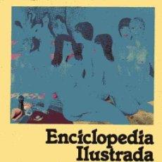 Enciclopedias de segunda mano: ENCICLOPEDIA ILUSTRADA DE SEXOLOGÍA Y EROTISMO. Lote 160417262