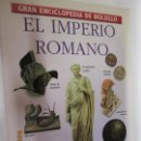 Enciclopedias de segunda mano: GRAN ENCICLOPEDIA DE BOLSILLO TIEMPO Nº 11 EL IMPERIO ROMANO 1997. . Lote 160601742