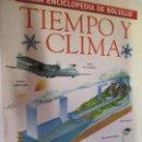 Enciclopedias de segunda mano: GRAN ENCICLOPEDIA DE BOLSILLO TIEMPO Nº 7 TIEMPO Y CLIMA 1997. . Lote 160602354