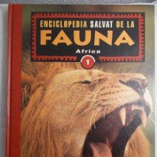 Enciclopedias de segunda mano: ENCICLOPEDIA SALVAT DE LA FAUNA - AFRICA 1. Lote 161522498