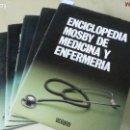 Enciclopedias de segunda mano: ENCICLOPEDIA MOSBY DE MEDICINA Y ENFERMERÍA - 6 TOMOS - ED. OCÉANO - AÑO 1984. Lote 162286582