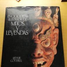 Enciclopedias de segunda mano: ENCICLOPEDIA ILUSTRADA DE MITOS Y LEYENDAS (ARTHUR COTTERELL) CÍRCULO DE LECTORES. Lote 165262126