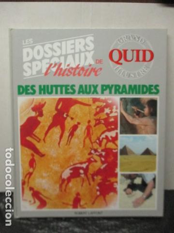 LES DOSSIERS SPECIAUX DU DES HUTTES AUX PYRAMIDES - GRAND QUID ILLUSTRE - (EN FRANCES) - COMO NUEVO (Libros de Segunda Mano - Enciclopedias)