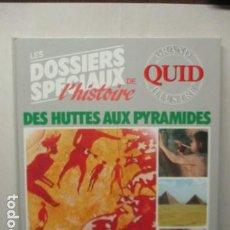 Enciclopedias de segunda mano: LES DOSSIERS SPECIAUX DU DES HUTTES AUX PYRAMIDES - GRAND QUID ILLUSTRE - (EN FRANCES) - COMO NUEVO. Lote 165274622