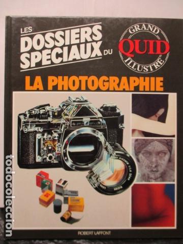 LES DOSSIERS SPECIAUX DU LA PHOTOGRAPHIE - GRAND QUID ILLUSTRE - (EN FRANCES) COMO NUEVO (Libros de Segunda Mano - Enciclopedias)