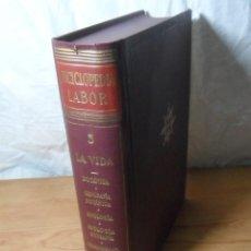 Enciclopedias de segunda mano: ENCICLOPEDIA LABOR - TOMO 3 - LA VIDA. Lote 165638830