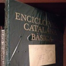 Enciclopedias de segunda mano: ENCICLOPEDIA CATALANA BÁSICA. Lote 166033585
