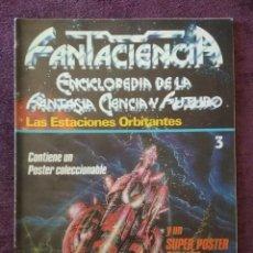 Enciclopedias de segunda mano: FANTACIENCIA ENCICLOPEDIA DE LA FANTASÍA, CIENCIA FICCIÓN Y FUTURO Nº 3, 4, 9, 10. Lote 167581372