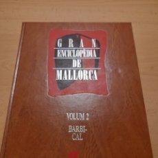 Livros em segunda mão: GRAN ENCICLOPÈDIA DE MALLORCA. VOLUMEN 2. Lote 169115196