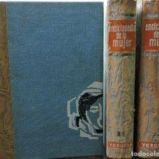 Enciclopedias de segunda mano: ENCICLOPEDIA DE LA MUJER TOMOS DEL I AL III. ED. VERGARA. VALENCIA 1968. 8ª EDICIÓN. Lote 169562568