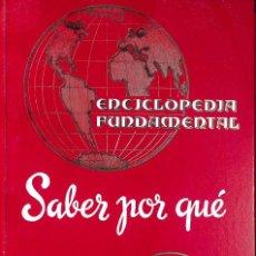 Enciclopedias de segunda mano: SABER POR QUÉ VOLUMEN 2 (ENCICLOPEDIA FUNDAMENTAL). Lote 170111972