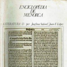 Enciclopedias de segunda mano: ENCICLOPÈDIA DE MENORCA. LITERATURA (I). PER JOSEFINA SALORD I JOAN F. LÓPEZ. AÑO 1979.(MENORCA.1.5). Lote 170947630