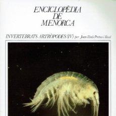 Enciclopedias de segunda mano: ENCICLOPÈDIA DE MENORCA.INVERTEBRATS ARTRÒPODES (IV),JOAN LLUÍS PRETUS I REAL.AÑO 1979.(MENORCA.1.5). Lote 170948790
