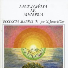 Enciclopedias de segunda mano: ECOLOGIA MARINA (I), PER X. JANSÀ I CLAR. AÑO 1979. (MENORCA.1.5). Lote 170949540