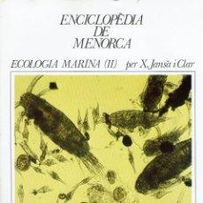Enciclopedias de segunda mano: ECOLOGIA MARINA (II), PER X. JANSÀ I CLAR. AÑO 1979. (MENORCA.1.5). Lote 170949835
