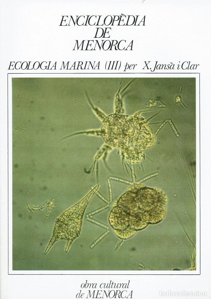 ECOLOGIA MARINA (III), PER X. JANSÀ I CLAR. AÑO 1979. (MENORCA.6.8) (Libros de Segunda Mano - Enciclopedias)