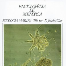 Enciclopedias de segunda mano: ECOLOGIA MARINA (III), PER X. JANSÀ I CLAR. AÑO 1979. (MENORCA.1.5). Lote 170949965