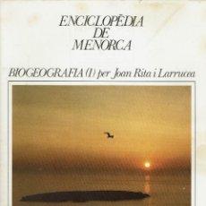 Enciclopedias de segunda mano: BIOGEOGRAFIA (I), PER JOAN RITA I LARRUCEA. AÑO 1979. (MENORCA.1.5). Lote 170950315