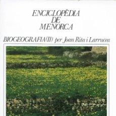 Enciclopedias de segunda mano: BIOGEOGRAFIA (II), PER JOAN RITA I LARRUCEA. AÑO 1979. (MENORCA.1.5). Lote 170950420