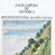 Enciclopedias de segunda mano: BIOGEOGRAFIA (III), PER JOAN RITA I LARRUCEA. AÑO 1979. (MENORCA.1.5). Lote 170950490