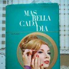 Enciclopedias de segunda mano: MÁS BELLA CADA DÍA - LILO AUREDEN - IRIS ENCICLOPEDIA - 1965. Lote 171129212