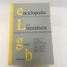 Enciclopedias de segunda mano: ENCICLOPEDIA DE LA LITERATURA. Lote 171355013
