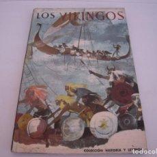 Enciclopedias de segunda mano: LOS VIKINGOS COLECCION HISTORIA Y LEYENDAS. Lote 171530044