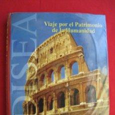 Enciclopedias de segunda mano: ODISEA - VIAJE POR EL PATRIMONIO DE LA HUMANIDAD - TOMO 6 - EDITORIAL SALVAT - PRECINTADO.. Lote 173536425