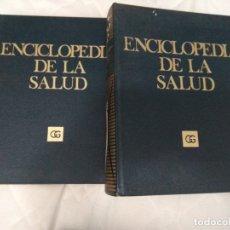 Enciclopedias de segunda mano: ENCICLOPEDIA DE LA SALUD - ED. GUSTAVO GILI. Lote 175346302
