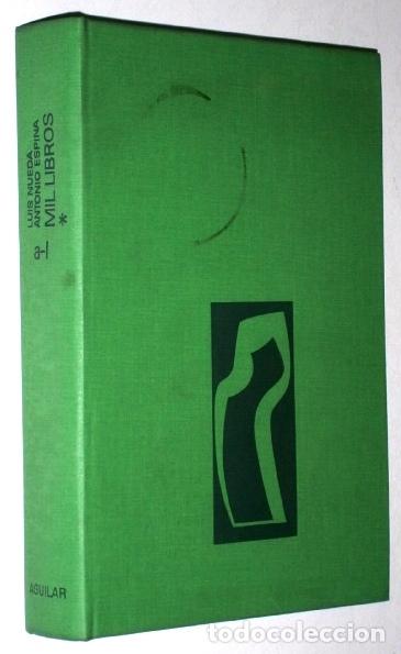 Enciclopedias de segunda mano: Mil Libros 2T por Luis Nueda y Antonio Espina de Ed. Aguilar en Madrid 1977 6ª Edición - Foto 2 - 175550769