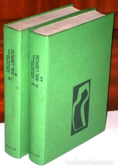 MIL LIBROS 2T POR LUIS NUEDA Y ANTONIO ESPINA DE ED. AGUILAR EN MADRID 1977 6ª EDICIÓN (Libros de Segunda Mano - Enciclopedias)