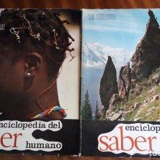 Enciclopedias de segunda mano: ENCICLOPEDIA DEL SABER. TOMOS I Y II. LA TIERRA Y EL HOMBRE. Lote 175858105