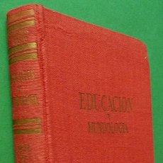 Enciclopedias de segunda mano: ENCICLOPEDIA DE LA EDUCACIÓN Y MUNDOLOGÍA - ANTONIO DE ARMENTERAS - GASSÓ HNOS. - 1959. Lote 176442314