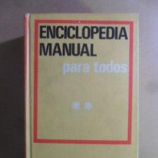 Enciclopedias de segunda mano: ENCICLOPEDIA MANUAL PARA TODOS - (TOMO II, L- Z) - MONTANER Y SIMON - 1973. Lote 176802354