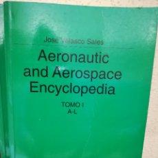 Enciclopedias de segunda mano: AERONAUTIC AND AEROSPACE ENCYCLOPEDIA. Lote 177239677