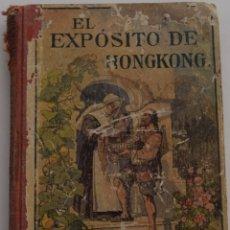 Enciclopedias de segunda mano: EL EXPÓSITO DE HONGKONG - EDITA HERDER & CÍA, FRIGURGO DE BRISGOVIA - SELLOS DE ALCOY (ALICANTE). Lote 178126052