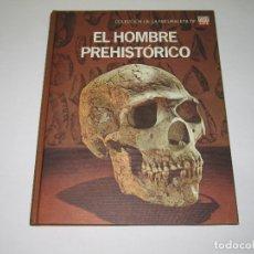 Enciclopedias de segunda mano: COLECCIÓN DE LA NATURALEZA - EL HOMBRE PREHISTÓRICO - TIME LIFE - 1971. Lote 178597905