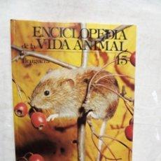 Enciclopedias de segunda mano: ENCICLOPEDIA DE LA VIDA ANIMAL Nº 15 EDITORIAL BRUGUERA. Lote 178721720