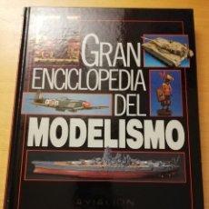 Enciclopedias de segunda mano: GRAN ENCICLOPEDIA DEL MODELISMO. AVIACIÓN: TÉCNICAS AVANZADAS (NUEVA LENTE). Lote 179112250