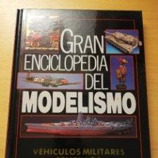 Enciclopedias de segunda mano: GRAN ENCICLOPEDIA DEL MODELISMO. VEHÍCULOS MILITARES SENCILLOS (NUEVA LENTE). Lote 179113108